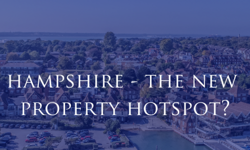 Hampshire - The New Property Hotspot?