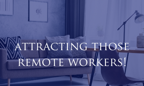 Attracting the new breed of remote workers